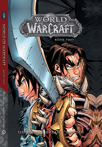 World of Warcraft: Book Two (Warcraft: Blizzard Legends)