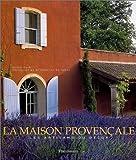 La Maison provençale : Les Artisans du décor de Duck. Noëlle (2003) Relié