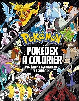Pokemon Pokedex A Colorier Special Pokemon Legendaires Et