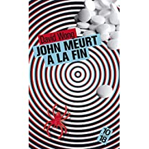 John meurt à la fin