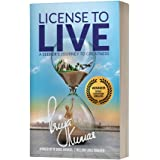 License to Live – A Seeker's Journey to Greatness – Inspirational Thriller to finding the direction you are destined to head in and creating a life of your dreams.