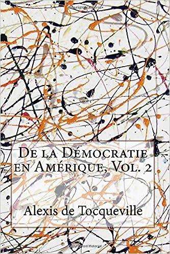 Lire De la Démocratie en Amérique, Vol. 2 epub, pdf