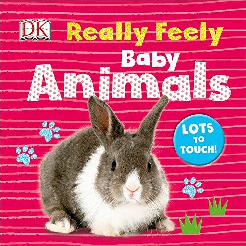 Really Feely: Baby Animals (Really Feely Board Books)