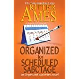 Organized for Scheduled Sabotage (Organized Mysteries)