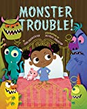 : Monster Trouble!