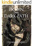 Down the Dark Path: Shadow of the Ur (Tyrants of the Dead Book 1)