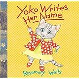 Yoko Writes Her Name (A Yoko Book)