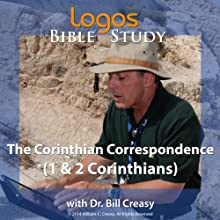 The Corinthian Correspondence (1 & 2 Corinthians) Lecture by Bill Creasy Narrated by Bill Creasy