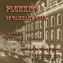 book report of plunkitt of tammany hall Book report: the pit and the pendulum book report: book report of plunkitt of tammany hall pit and the pendulum edgar allen poe physics pendulum prac.