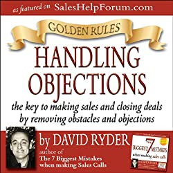 Golden Rules - Handling Objections
