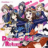 Dreamers Go!/Returns[通常盤]