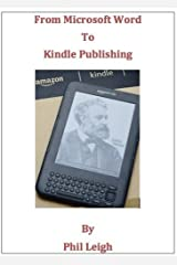 From Microsoft Word to Kindle Publishing Kindle Edition