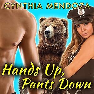 Hands Up, Pants Down Audiobook