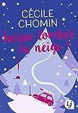 Laisse tomber la neige ! (Lj) (French Edition)