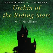 Urchin of the Riding Stars Audiobook by M. I. McAllister Narrated by Andrew Sachs