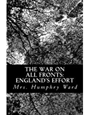 The War on All Fronts: England's Effort: Letters to an American Friend