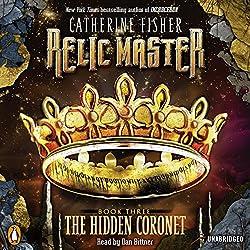 Relic Master: The Hidden Coronet, Book 3