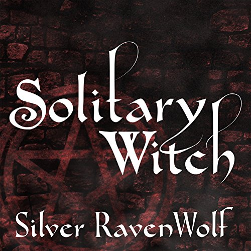 Solitary Witch: The Ultimate Book of Shadows for the New Generation