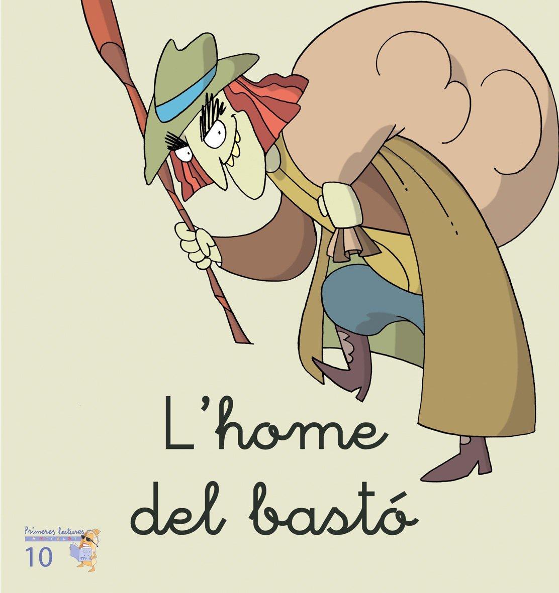 (CAT).10.HOME DEL BASTO, L'.(MICALET MANUSCRITA) pdf