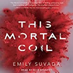 This Mortal Coil | Emily Suvada