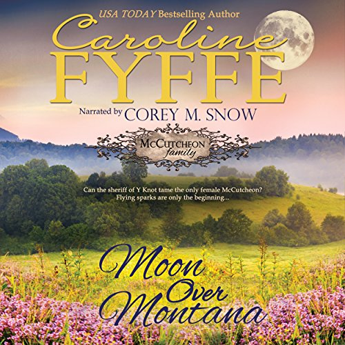 Moon Over Montana  Mccutcheon Family Series  Book 5