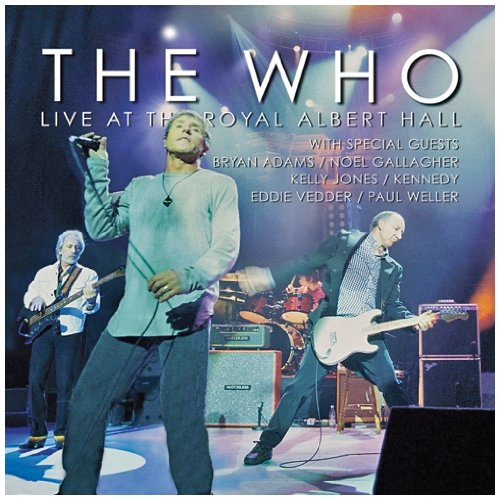 The Who: Live at the Royal Albert Hall by Steamhammer Us