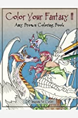 Color Your Fantasy II Coloring Book Paperback