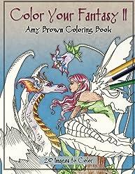 Color Your Fantasy II Coloring Book