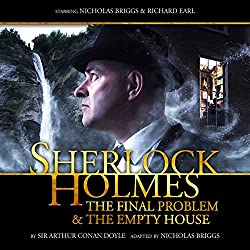 Sherlock Holmes - The Final Problem and The Empty House