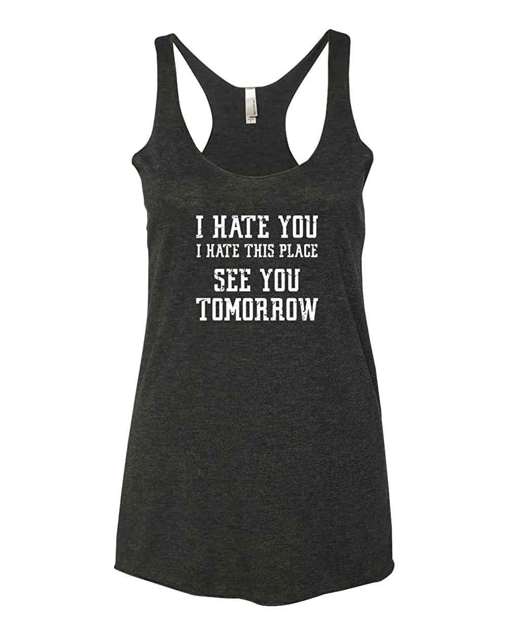 Panoware Women\'s Funny Workout Tank Top | I Hate You I Hate This Place See You Tomorrow