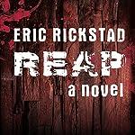 Reap   Eric Rickstad