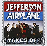 Takes Off + bonus tracks by Jefferson Airplane (2002-01-08)