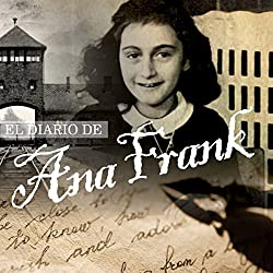 El Diario de Ana Frank [The Diary of Anne Frank]