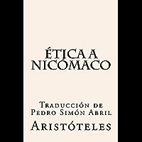 Ética a Nicómaco: Traducción de Pedro Simón Abril