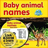 Baby Animal Names (Bobbie Kalman's Leveled Readers: My World: C (Audio))