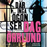 """""""Där inga ögon ser"""" av Dag Öhrlund"""