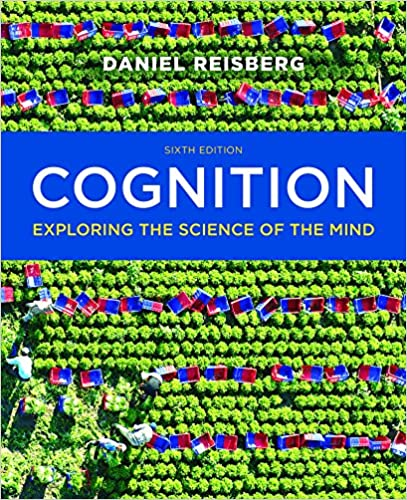 Cognition exploring the science of the mind sixth edition 6 cognition exploring the science of the mind sixth edition 6 daniel reisberg amazon fandeluxe Image collections