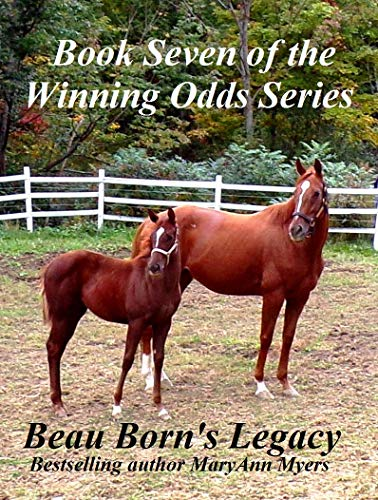 Beau Born's Legacy: Book Seven of the Winning Odds Series por MaryAnn Myers