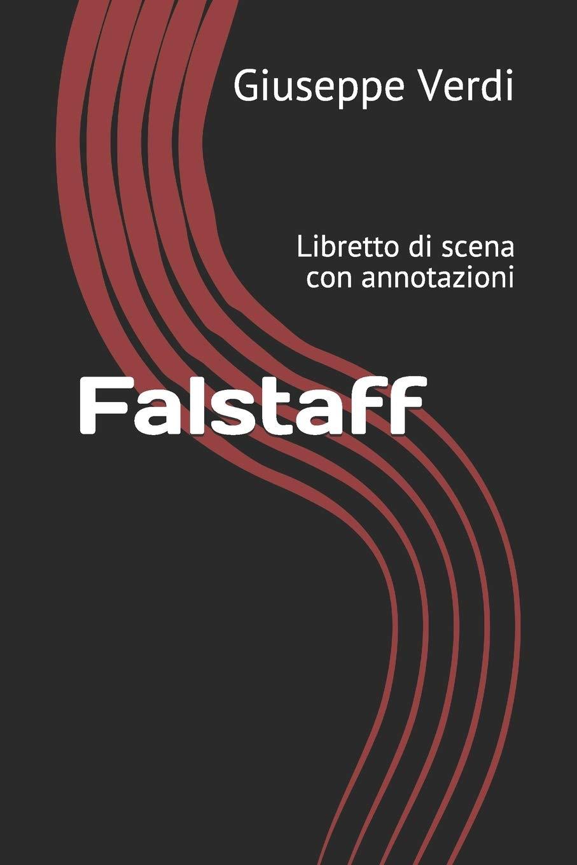 Falstaff  Libretto Di Scena Con Annotazioni  Libretti Di Scena Band 24