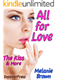 All For Love: The Kiss and More
