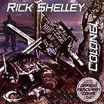 Colonel: Dirigent Mercenary Corps, Book 6 | Rick Shelley