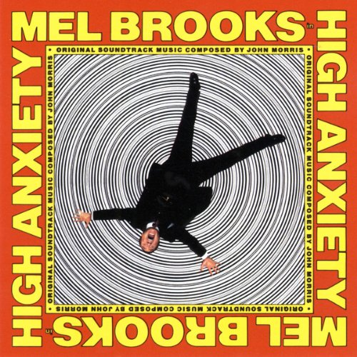 Image result for high anxiety soundtrack