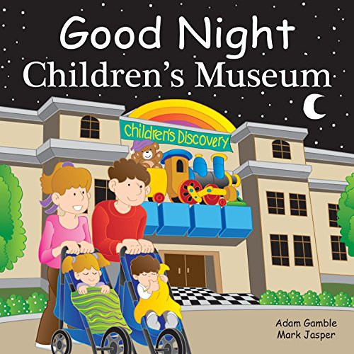 Good Night Children's Museum (Good Night Our World)