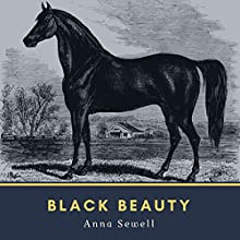 Black Beauty Audiobook by Anna Sewell Narrated by Cori Samuel