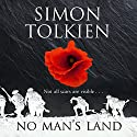 No Man's Land Audiobook by Simon Tolkien Narrated by Steven Crossley