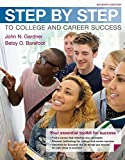 Succeed in college like never before STEP BY STEP TO COLLEGE AND CAREER SUCCESS shows you how. With the authors' signature 12 Steps approach, you'll see how small changes can make a big difference. Whether you're looking for better grades, st...