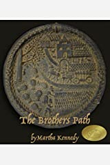 The Brothers Path (Across the World on the Wings of the Wind Book 2) Kindle Edition