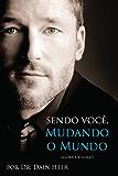 Sendo Você, Mudando o Mundo (Portuguese Edition)