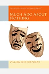 Much Ado About Nothing: Oxford School Shakespeare Paperback