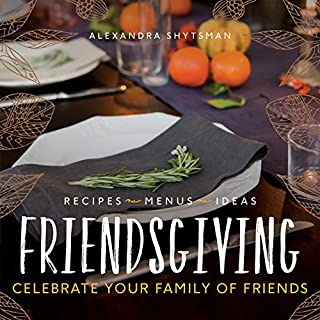 Book Cover: Friendsgiving: Celebrate Your Family of Friends